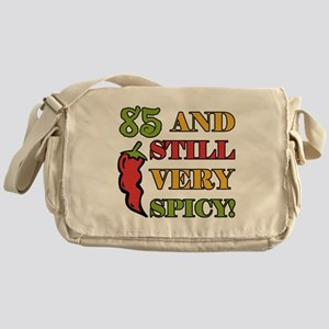 Spicy At 85 Years Old Messenger Bag