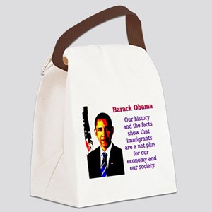 Our History And The Facts - Barack Obama Canvas Lu