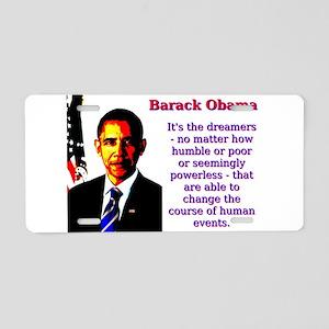 It's The Dreamers - Barack Obama Aluminum Lice