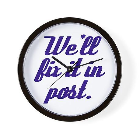 Fix it in Post Wall Clock