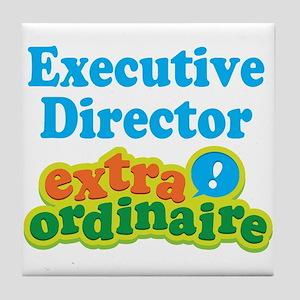 Executive Director Extraordinaire Tile Coaster