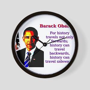 For History Travels - Barack Obama Wall Clock