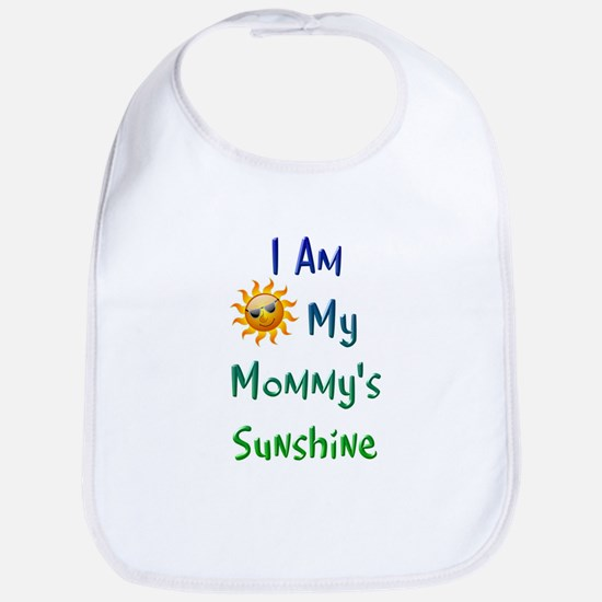 I Am My Mommy's Sunshine Bib