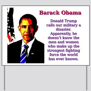 Donald Trump Calls Our Military - Barack Obama Yar