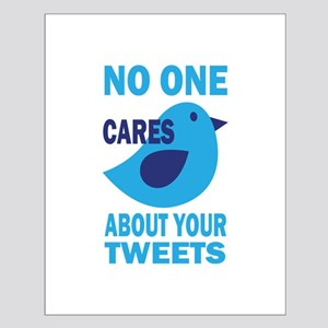 No One Cares About Your Tweets Small Poster