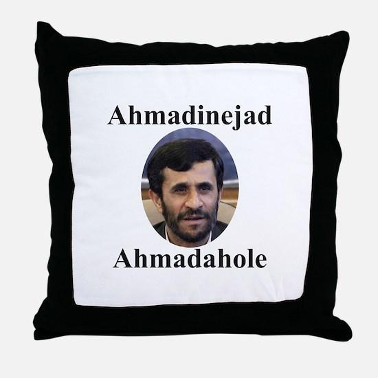 Ahmadinejad Ahmadahole Throw Pillow
