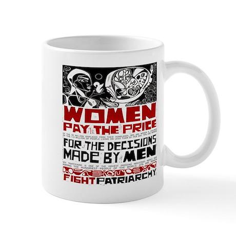 Fight Patriarchy Mug