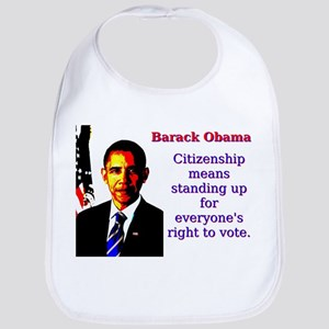 Citizenship Means Standing Up - Barack Obama Cotto