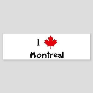 I Love Montreal Bumper Sticker