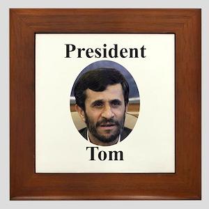President Tom of Iran Framed Tile
