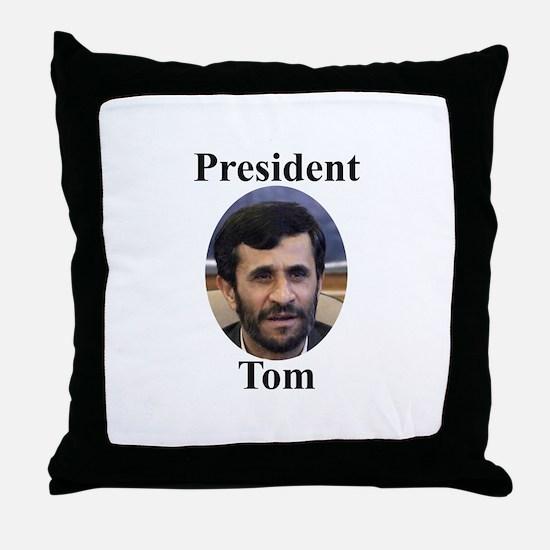President Tom of Iran Throw Pillow