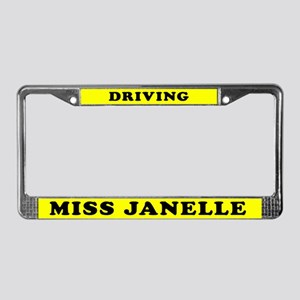 Driving Miss Janelle License Plate Frame
