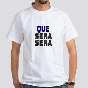 QUE SERA, SERA - WHAT WILL BE WILL BE!