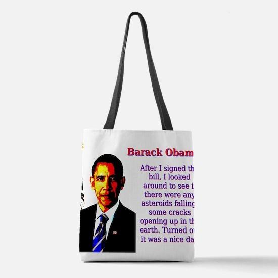 After I Signed The Bill - Barack Obama Polyester T