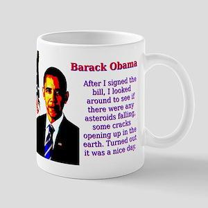 After I Signed The Bill - Barack Obama 11 oz Ceram