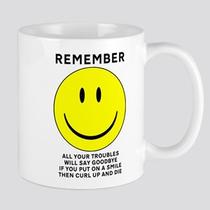Smile And Die Funny T-Shirt Mug