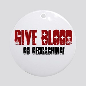 Give Blood! Ornament (Round)