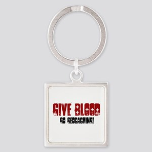Give Blood! Square Keychain