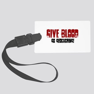 Give Blood! Large Luggage Tag
