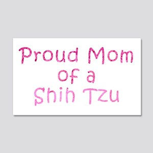 Proud Mom of a Shih Tzu 20x12 Wall Decal
