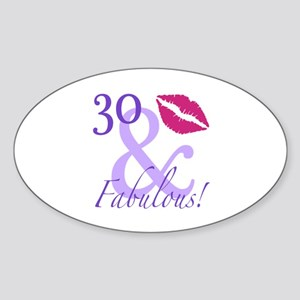 30 And Fabulous! Sticker (Oval)
