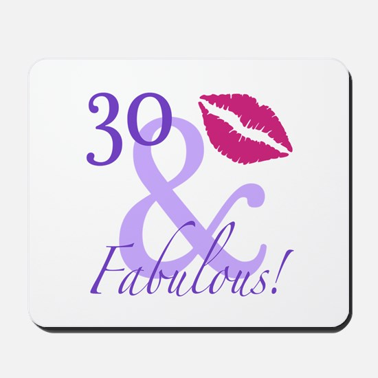 30 And Fabulous! Mousepad