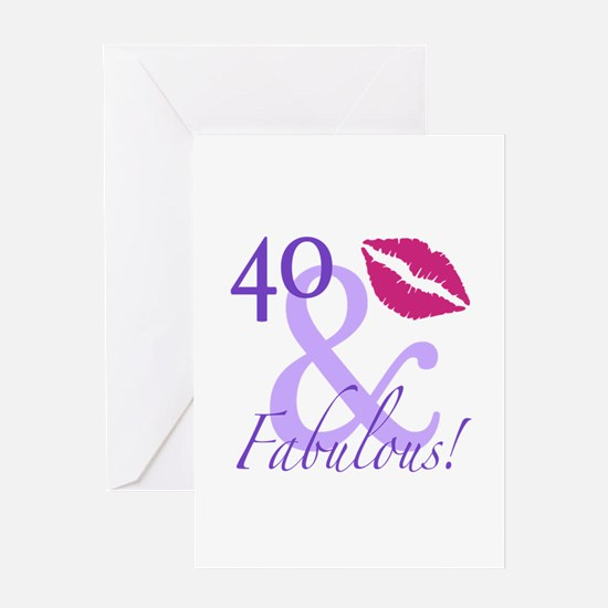 40 And Fabulous! Greeting Card