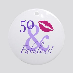 50 And Fabulous! Ornament (Round)