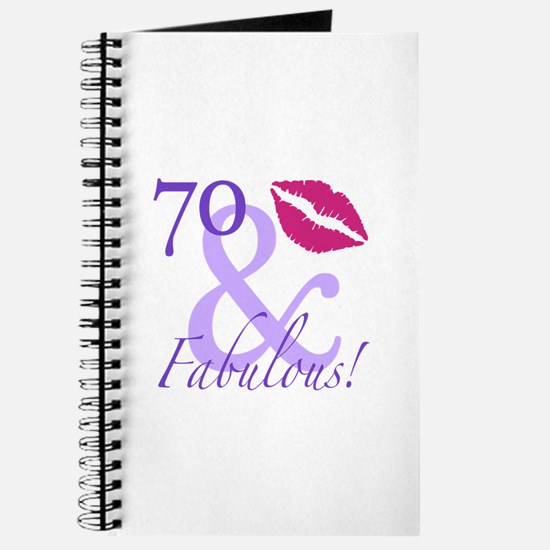70 And Fabulous! Journal
