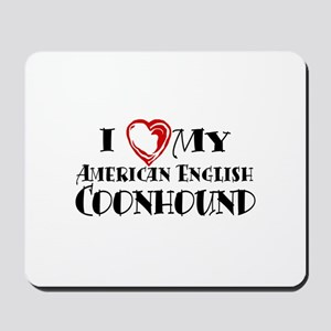 I Heart My Am. English Coonhound Mousepad