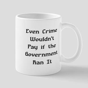 Crime Doesnt Pay Mug