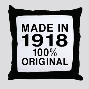 Made In 1918 Throw Pillow