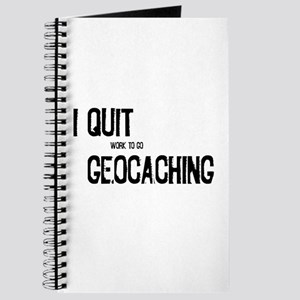 I Quit Geocaching Journal