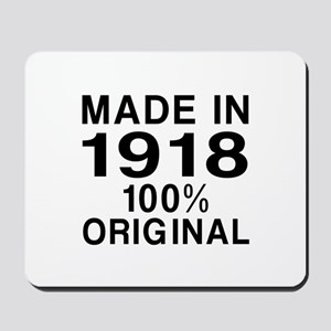 Made In 1918 Mousepad