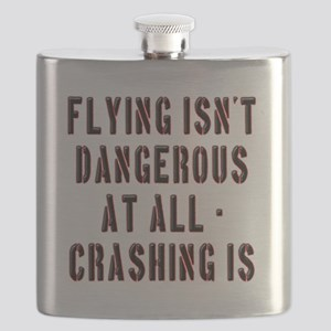 Flying Isnt Dangerous Flask