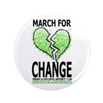 """March For Change 3.5"""" Button"""