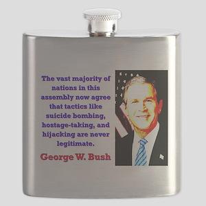 The Vast Majority Of Nations - G W Bush Flask