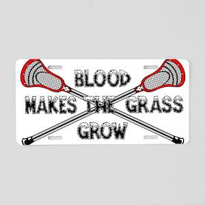 Lacrosse blood makes the grass grow Aluminum Licen