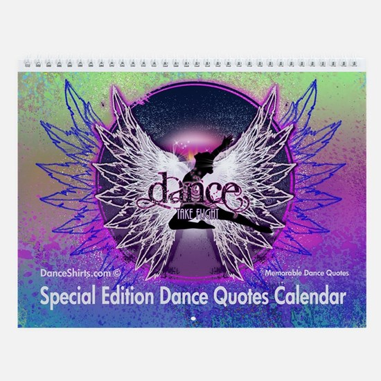 Special Edition Dance Quotes Wall Calendar