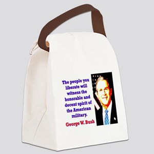 The People You Liberate - G W Bush Canvas Lunch Ba