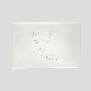 Eat the Door Rectangle Magnet