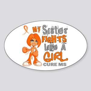 Fights Like a Girl 42.9 MS Sticker (Oval)