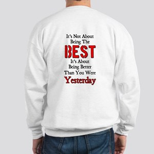 Better Than Yesterday Sweatshirt
