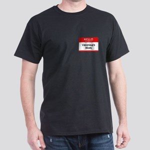 Vanessa's Mom Dark T-Shirt