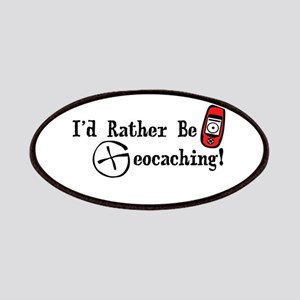 Rather Be Geocaching Patches