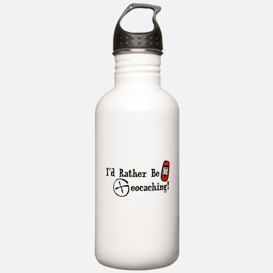 Rather Be Geocaching Water Bottle