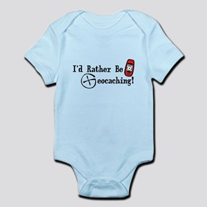 Rather Be Geocaching Infant Bodysuit