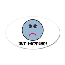 DNF Happens! Wall Decal