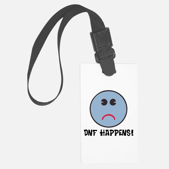 DNF Happens! Luggage Tag