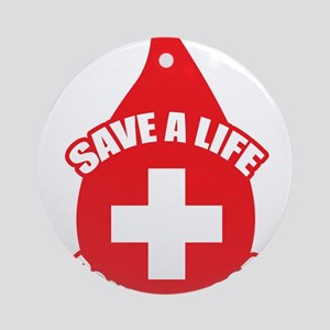 Save a Life, Donate Blood Ornament (Round)